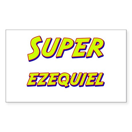 Super ezequiel Rectangle Sticker