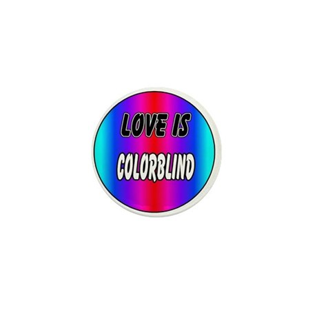 Love is colorblind Mini Button (10 pack)