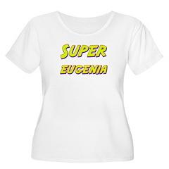 Super eugenia T-Shirt