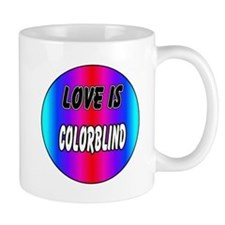 Love is colorblind Mug