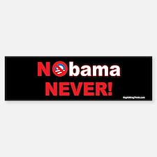 Nobama NEVER Bumper Bumper Bumper Sticker