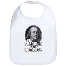 Benjamin Franklin Is My Homeboy Bib