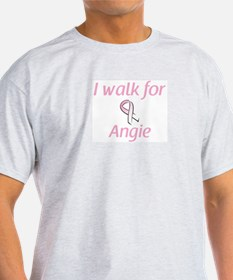 I walk for Angie T-Shirt