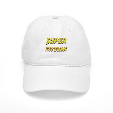 Super estevan Baseball Cap
