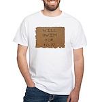 Will Swim for Food White T-Shirt