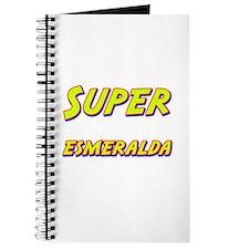Super esmeralda Journal