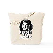 Ronald Reagan Is My Homeboy Tote Bag