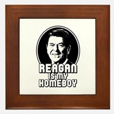 Ronald Reagan Is My Homeboy Framed Tile
