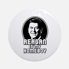 Ronald Reagan Is My Homeboy Ornament (Round)