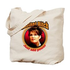 Instant Bitch Tote Bag