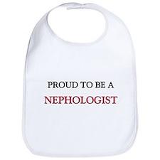 Proud to be a Nephologist Bib