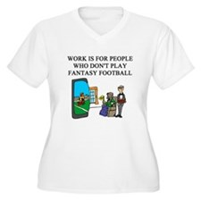 fantasy football fun gifts t- T-Shirt