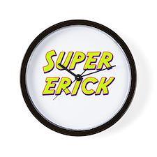 Super erick Wall Clock