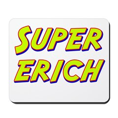 Super erich Mousepad