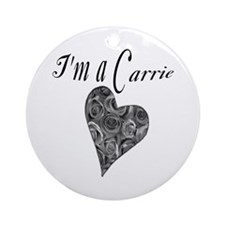 I'm A Carrie Keepsake (Round)