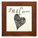 I'm A Carrie Framed Tile