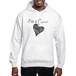 I'm A Carrie Hooded Sweatshirt