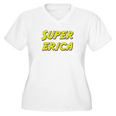 Super erica T-Shirt