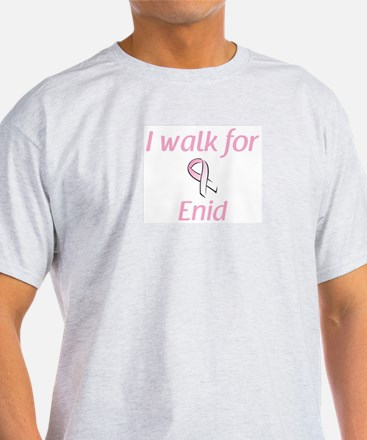 I walk for Enid T-Shirt