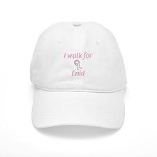 I walk for Enid Baseball Cap