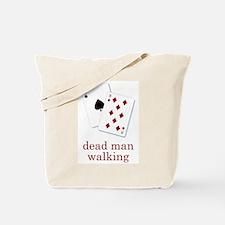 Dead Man Walking Poker Tote Bag