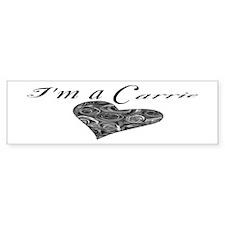 I'm A Carrie Bumper Bumper Sticker