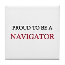 Proud to be a Navigator Tile Coaster