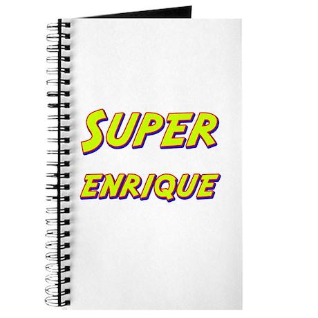 Super enrique Journal