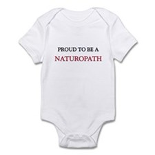 Proud to be a Naturopath Infant Bodysuit