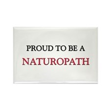 Proud to be a Naturopath Rectangle Magnet