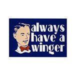 Always have a winger. Rectangle Magnet