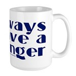 Always have a winger. Large Mug