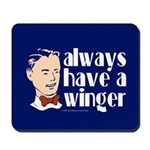 Always have a winger. Mousepad