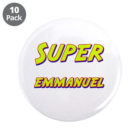 "Super emmanuel 3.5"" Button (10 pack)"