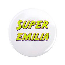 """Super emilia 3.5"""" Button"""