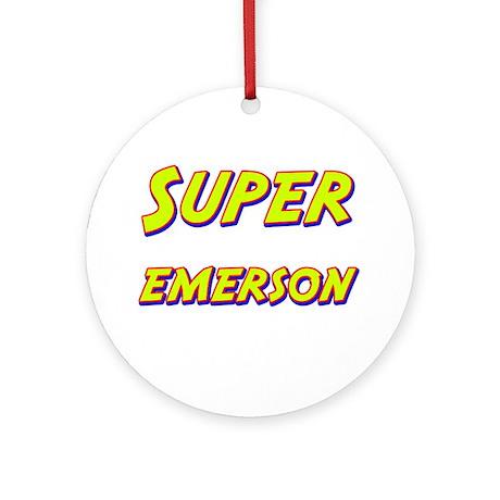 Super emerson Ornament (Round)