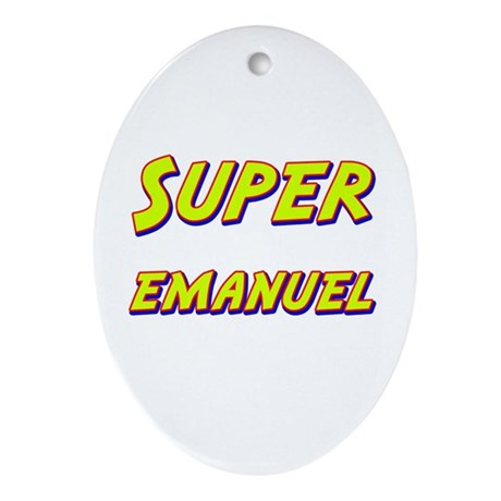 Super emanuel Oval Ornament