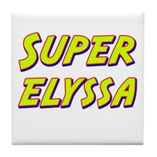 Super elyssa Tile Coaster