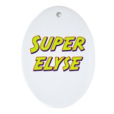Super elyse Oval Ornament
