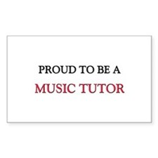 Proud to be a Music Tutor Rectangle Decal