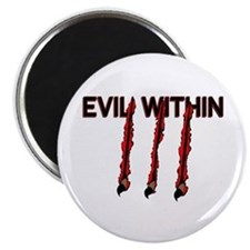 Evil Within Magnet