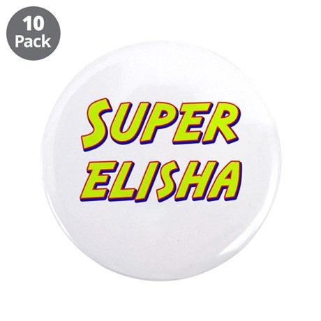 "Super elisha 3.5"" Button (10 pack)"