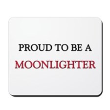 Proud to be a Moonlighter Mousepad