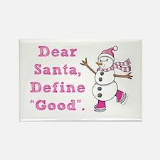 "Define ""Good"" Santa Rectangle Magnet"