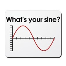 What's your sine? Mousepad