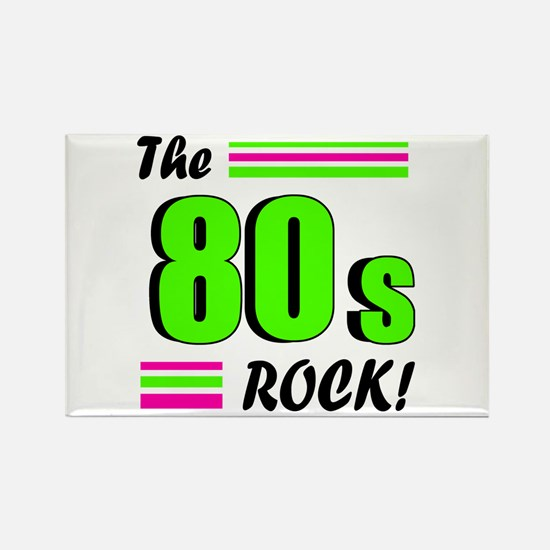 'The 80s Rock!' Rectangle Magnet