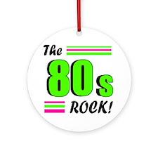 'The 80s Rock!' Ornament (Round)