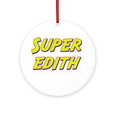Super edith Ornament (Round)