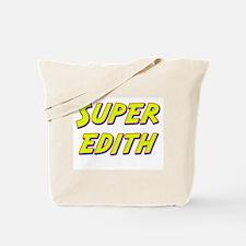 Super edith Tote Bag