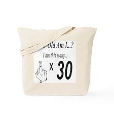 Cool Thirtieth Tote Bag